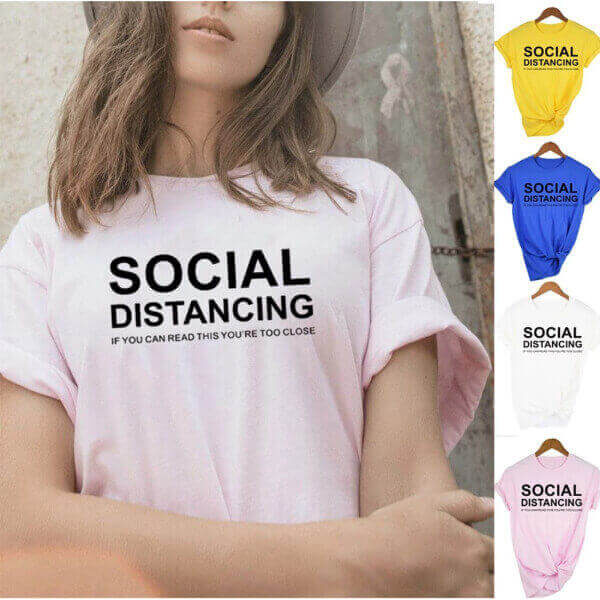 WOMEN SOCIAL DISTANCING T-SHIRT