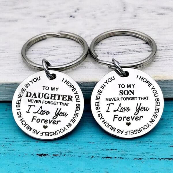 MY SON / DAUGHTER I LOVE YOU FOREVER KEYCHAIN